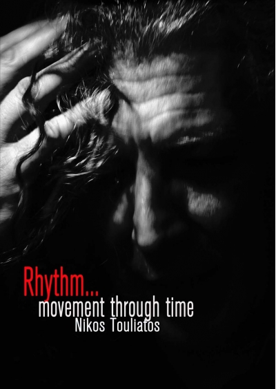 Rhythm, movement through time-Nikos Touliatos